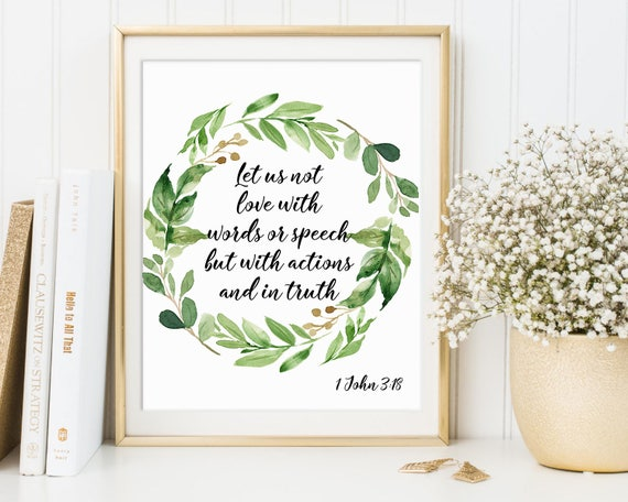Let us not love with words, 1 John 3:18, Christian Gift, Scripture Quote,  Wedding Quotes, Christian Art Bible Verse 16x20 11x14 8x10 5x7 4x6