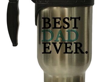Best Dad Ever 12 oz Hot/ Cold Travel Mug