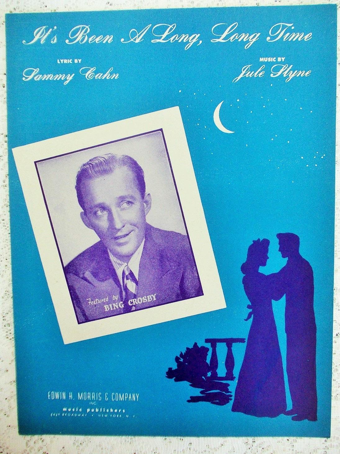 Bing Crosby Sheet Music 1945, It's Been a Long Long Time Decca Records