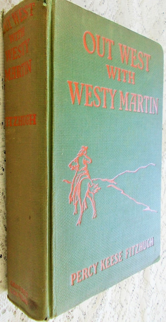 1924 Boys Book Vintage Compendium Out West With Westy Martin Etsy