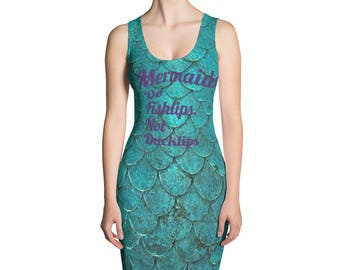 Mermaids Do Fishlips, Not Ducklips Dress