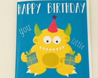 Happy Birthday You Little Monster card