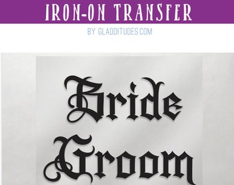 Bride & Groom Iron-on Transfer: tattoo style goth letters