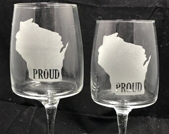 Wisconsin Proud // wine glass // bridesmaid gifts // wedding party // wedding gift // glass etched // unique gifts // gifts for her