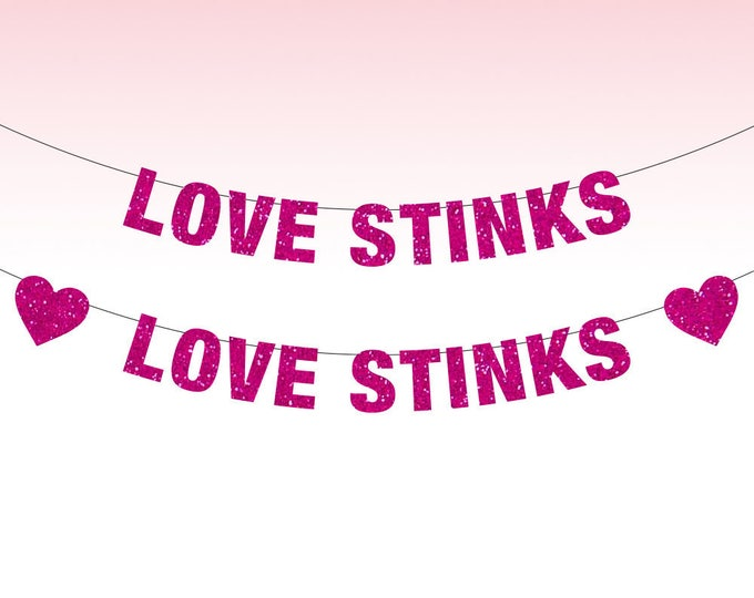 Love Stinks Banner, Love Stinks, Anti Valentines Day, Anti Valentine, Valentines Day Decor, Single AF, Screw Love, funny valentine banner