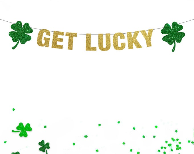 Get Lucky Banner, St Patricks Day Decorations, Get Lucky, Lucky Banner, St Patricks Day Banner, St Patricks Day Garland, Shamrock Charm