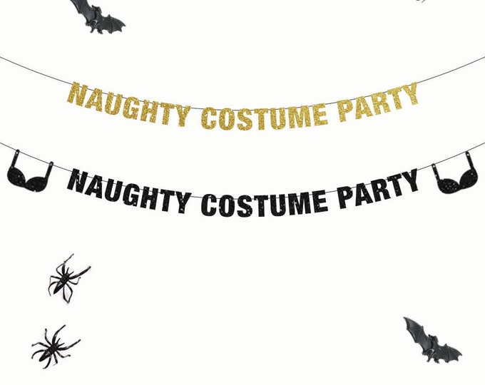 Naughty Costume Party Banner, Halloween Banner, Halloween Party, Naughty Halloween Party, Adult Halloween Decor