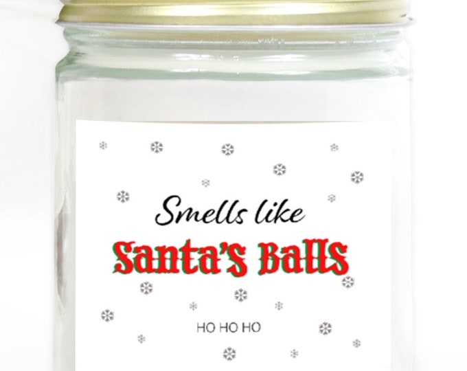 Smells Like Santas Balls Hand-Poured Soy Candle - Funny Christmas Candle - Funny Gift for Him or Her- Scented Candle - Under 20 - Gag Gift