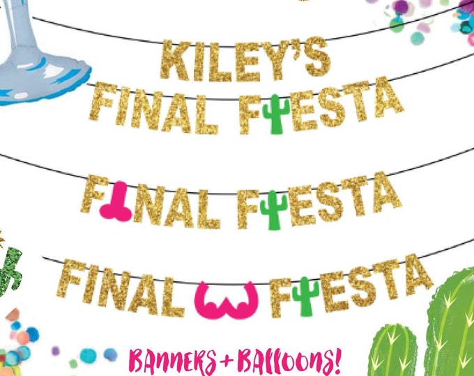 Final Fiesta Bachelorette Party Banner & Balloons, Custom Decor Personalized with Name, Cactus, Penis, Boobs Cruise Ship Door, Lesbian LGBTQ