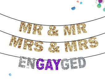 MR & MR wedding banner, Gay Wedding Decoration, Mrs and Mrs Banner, EnGAYged Banner, Gay Engagement Shower Party, Lesbian Wedding Banner