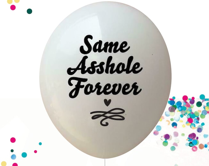 Same Asshole Forever Balloon, Bachelorette Banner, X-Rated Decor, Same Penis Forever, Pride Balloon, Gay Banner  Bachelor Party LGBTQ Party