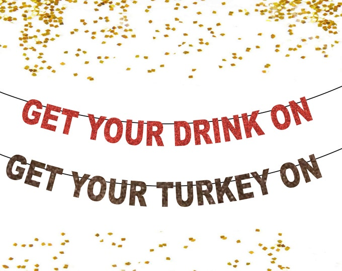 Drink Sign, Thanksgiving Decorations for the Home, Turkey Banner, Funny Dinner Feast Banner, Friendsgiving Banner Drink Drank Drunk