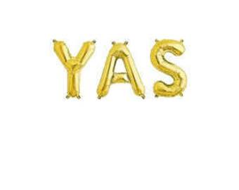 YAS balloons, Yasss Balloons, She Said Yas Balloons, He Said Yas Sexy Balloons, Yas Queen, She Said Yas, He said Yas, They Said Yes, Pride