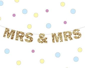 MRS & MRS glitter banner, Mrs and Mrs Banner,  Lesbian Wedding Banner, Gay marriage banner, Wedding Banner,Pride