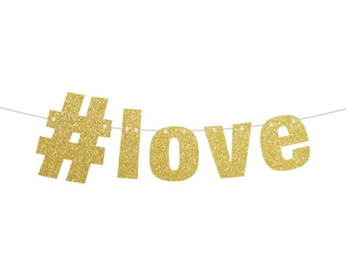 Love Banner, Hashtag LOVE Wedding Banner, Bachelorette Banner. #love banner, Instagram Banner, Instagram Love, Pride Banner