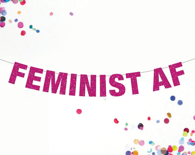 Feminist AF Banner, Feminist Banner, Female Power Banner, Custom Banner Colors, Girl Power Banner