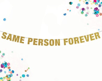 Same Person Forever, Gender Neutral Party Decor, They Them Non Binary Banner, Wedding Decor, Non Binary Pride Couples Garland