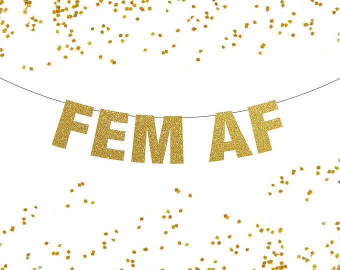 Fem AF Banner, Lesbian Banner, Lesbian Bachelorette Party, Lesbian Wedding Decor, Lesbian Pride Banner, Fem Pride, Pride Banner