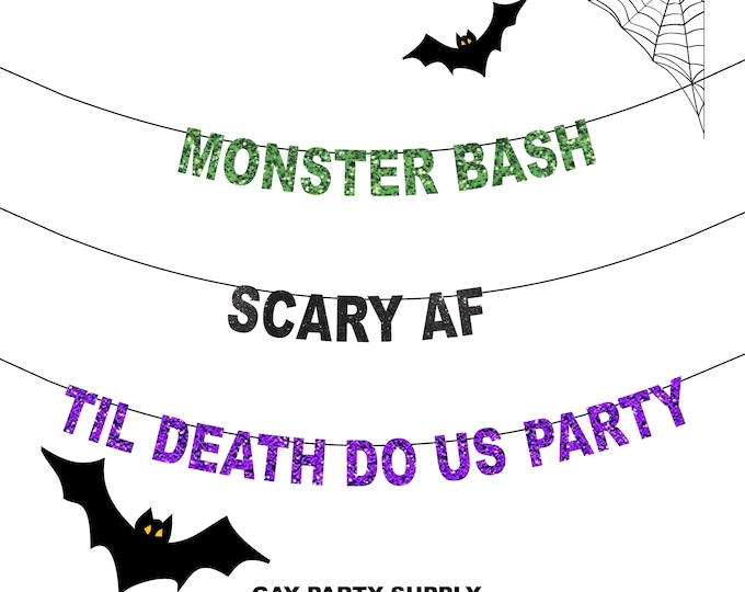 Scary AF Banner,  Monster Bash Banner, Til Death Do Us Party Banner, Naughty Halloween Party, Adult Halloween Banner, Halloween Party