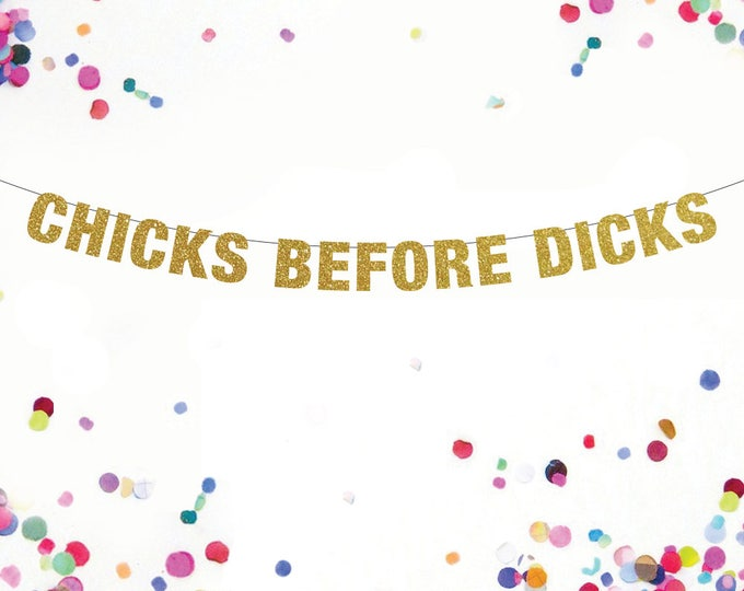 Chicks Before Dicks Banner,  Bachelorette Banner, Lesbian Party Banner, Lesbian Bachelorette Party, Bachelorette Party Ideas, Pride Banner
