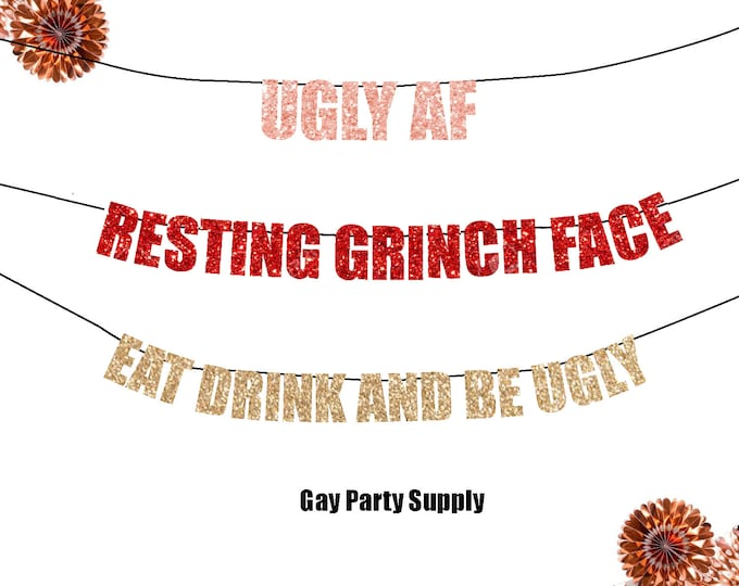 Resting Grinch Face Christmas, Ugly Af Holiday Party Ideas, Eat, Drink and Be Ugly Christmas Sweater Door Decor, Funny Grumpy Family Party