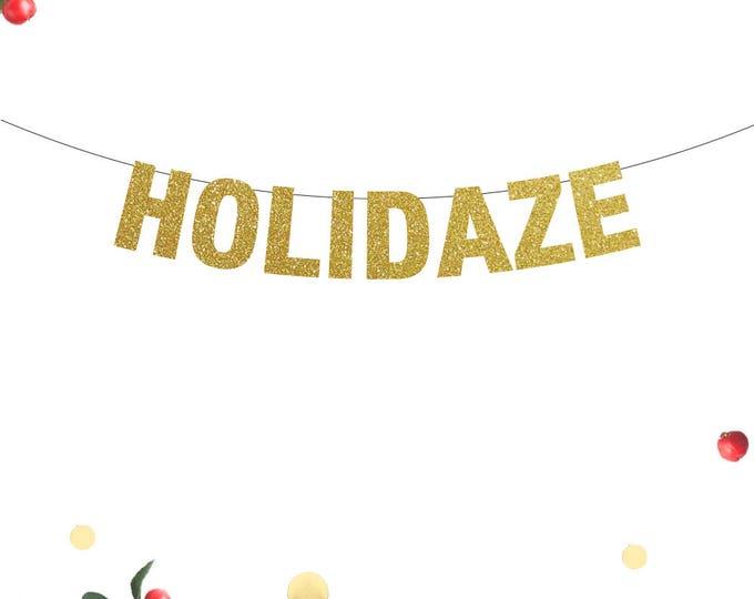 Holidaze Banner, Holidaze, Holidaze Home Decor, Christmas Banner, Crazy Christmas Decor, Festive Decor, Crass Christmas, Funny Christmas
