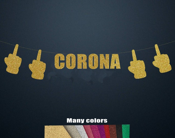 Fuck Corona Banner, quarantine banner, isolation social distancing birthday, Bachelorette - quaranteam, fuck off Corona Virus