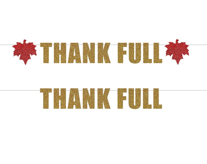 Thankfull  Banner, Thanksgiving Banner, Thanksgiving Party, Thankful Friendsgiving, Holiday Give Thanks Door Decor, Maple Leaf Decor