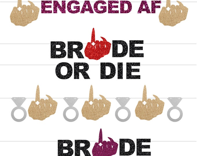 Ring Finger banner, Bachelorette Party Banner, Bride or Die, Engaged AF, Bride Banner, Engagement Ring Banner, Cruise ship door decor