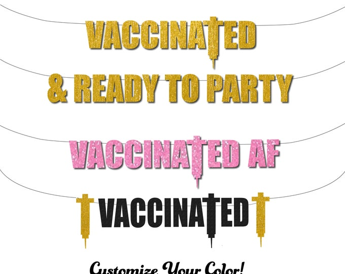 Vaccine Party, Vaccinated & Ready to Party, Vaccinated AF, Vaccination Birthday, Fuck Corona Banner, Bachelorette, We Survived Pandemic
