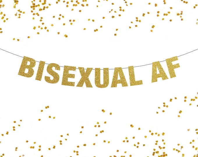 Bisexual AF Banner, Bisexual Banner, Bisexual Bachelor Party, Bisexual Bachelorette Party, Bisexual Pride Banner, Pride Banner