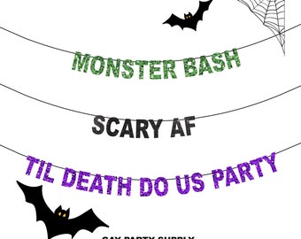 Halloween Banner Scary AF Banner,  Monster Bash Banner, Til Death Do Us Party Banner, Naughty Halloween Party, Halloween Party Decor