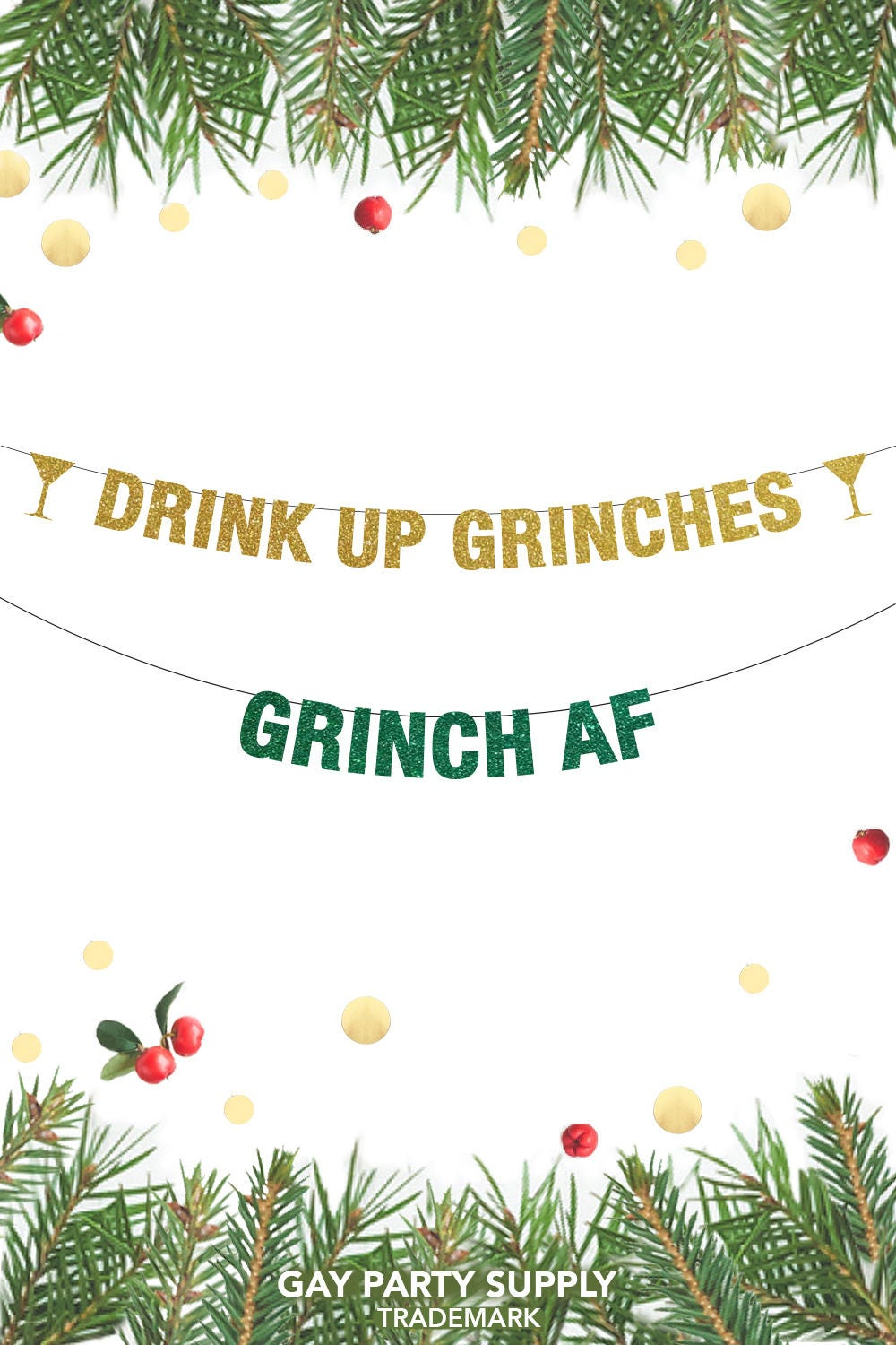 Grinch AF Banner, Drink Up Grinches Banner, Christmas Banner ...