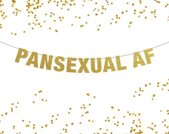 Pansexual AF Banner, Pansexual Banner, Pansexual Pride Banner, Queer Banner, Pan Pride, Pride Banner