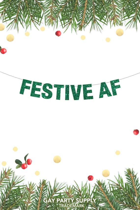 Festive Af Banner Festive Af Christmas Ideas Holiday Door Etsy