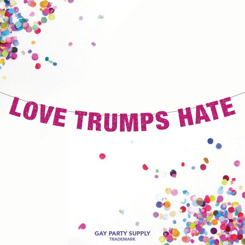 Love Trumps Hate Feminist Banner Custom Banner Donald image 0