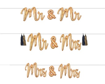 """Mr and Mrs, Mrs & Mrs, Mr and Mr Script Balloon Banner Garland with Tassels, 39"""" Gold Wedding Balloons, Engagement, Engaygment"""