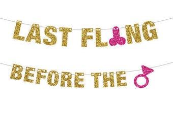 Last Fling Before The Ring Banner, Bachelorette Banner, Bachelor Banner, Glitter Banner, Wedding Shower Decor