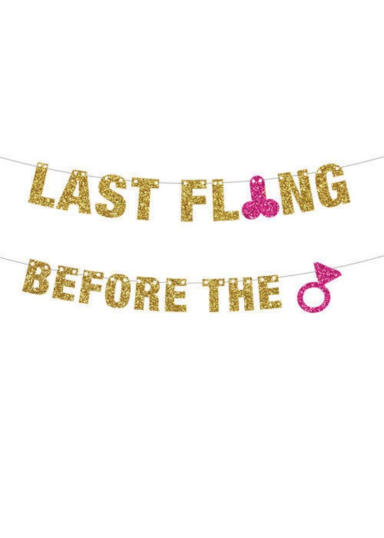 Last Fling Before The Ring Banner Bachelorette Banner image 0