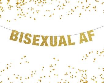 Bisexual AF Banner, Bisexual Banner, Bisexual Bachelor Party, Bisexual Bachelorette Party, Bisexual Pride Banner, Pride Banner