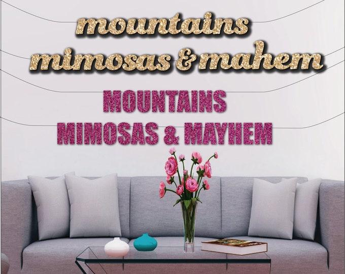 Cabin Bachelorette Decoration, Mountains, Mimosas and Mayhem Banner, Ski, Snowboarding Glitter Banner, Wedding Shower Decor
