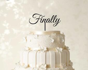 Finally Cake Topper Etsy