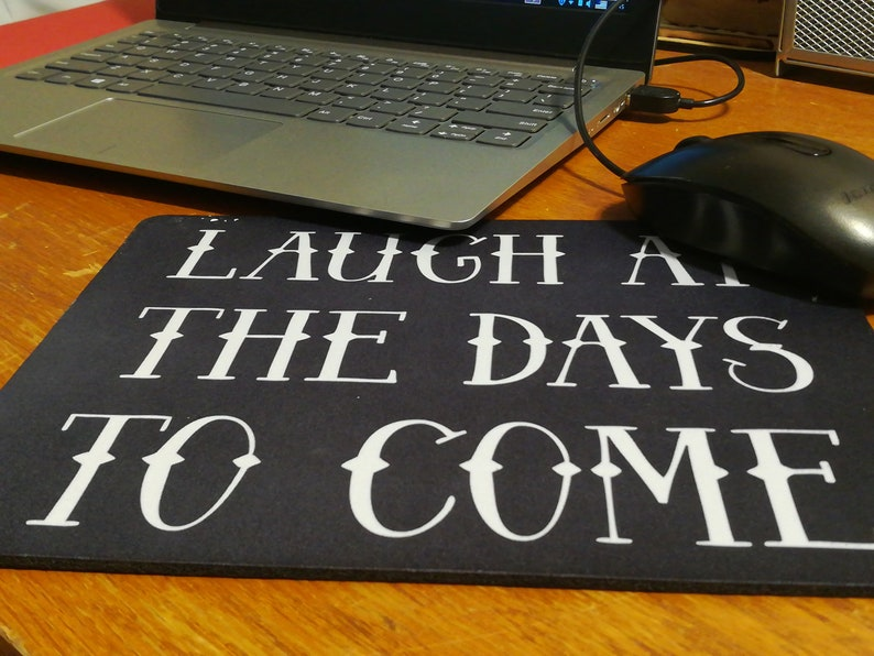 Elegant Scripture  Laugh At The Days To Come Mouse Pad image 0