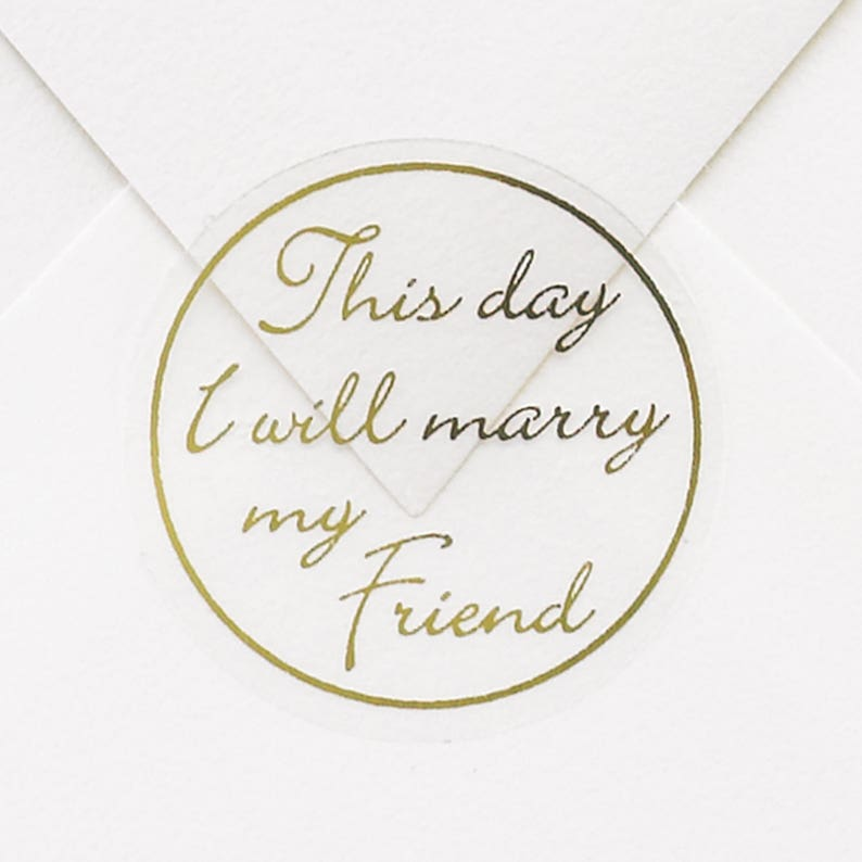 50 This Day I Will Marry My Friend Wedding Envelope Seal image 0