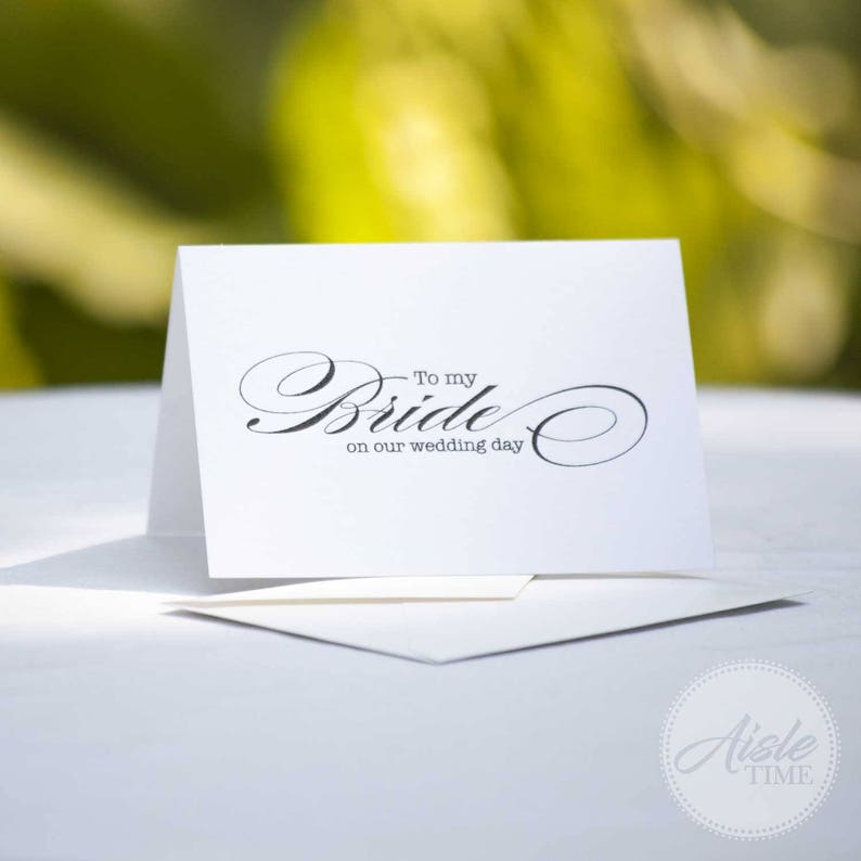 To my Bride on our wedding day card Wedding day card for image 0