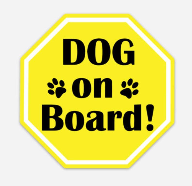 Dog on Board Car Magnet Dog Safety Magnet Dog Car Safety image 0