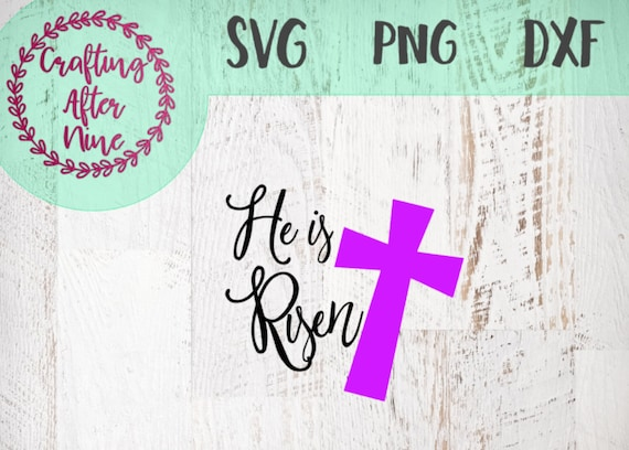 He Is Risen Svg Religious Svg Quote Svg Easter Svg Jesus Etsy