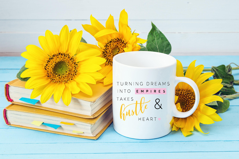 Turning Dream Into Empires Takes Hustle Heart Mug