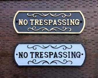 """NO Trespassing, Sign, Cast Iron, 10"""" Wide, 3"""" Tall,  Do Not Enter Plaque"""