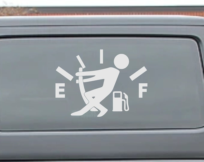 Empty Gas Tank Decal - Gas Gauge Decal Empty Gas Sticker - Funny Car Decal Truck Stickers Gasoline Decal Stick figure pulling on gas gauge